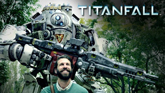 Titanfall - Better With a Titan - click to enlarge