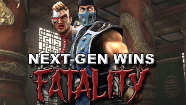 The Next-Gen Wins...FATALITY
