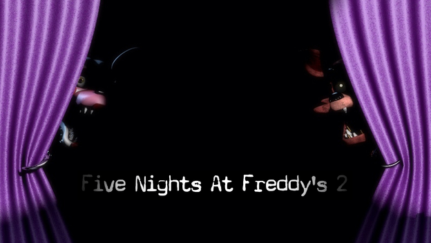 Five Nights at Freddy's 2 Is Here And You Should Be Afraid