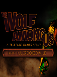 The Wolf Among Us Episode 3: A Crooked Mile Box Art