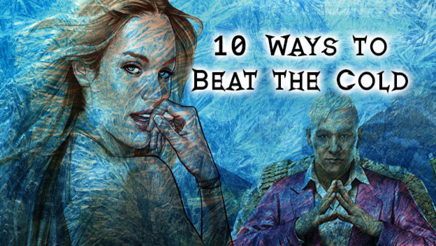 10 Ways To Beat The Cold