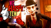 We Happy Few Launching in April 2018