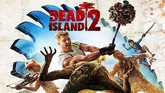 Dead Island 2 Is Still a Thing That Exists
