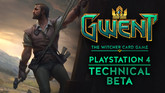 Gwent PS4 Technical Beta Opens Tomorrow