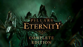 Pillars of Eternity: Complete Edition Coming to Consoles