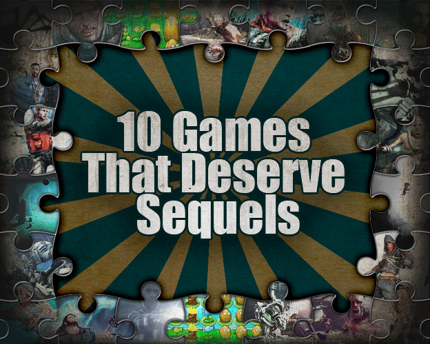 10gamesthatdeservesequels.jpg