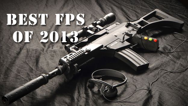 Best  FPS of 2013
