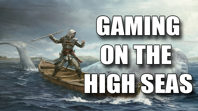 Anchor's Aweigh! Gaming on the High Seas