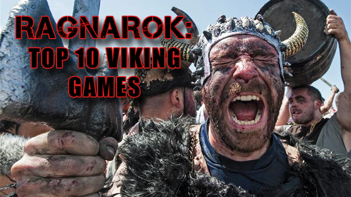 Ragnarok: Top 10 Viking Games