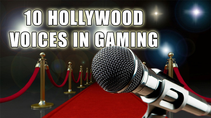10 Hollywood Voices in Gaming