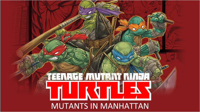 Time to Kick Some Shell With TMNT: Mutants in Manhattan